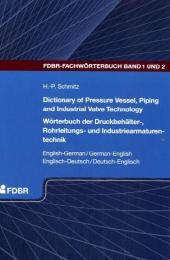 Dictionary of Pressure Vessel, Piping and Industrial Valve Technology English-German/German-English